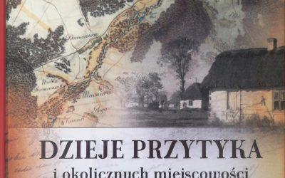 """""""Dzieje Przytyka i okolicznych miejscowości do 1918 roku"""""""